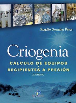 Criogenia. Cálculo de equipos. Recipientes a presión